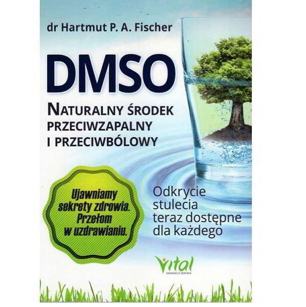 dmso naturalny srodek przeciwzapalny i przeciwbolowy - książka