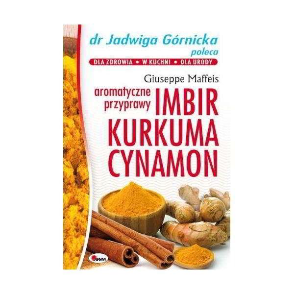 imbir kurkuma cynamon aromatyczne przyprawy - książka