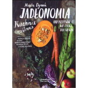 jadlonomia kuchnia roslinna - książka