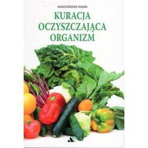 kuracja oczyszczajaca organizm - książka