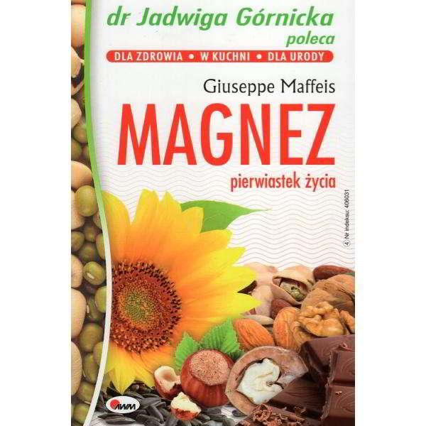 magnez pierwiastek zycia - książka