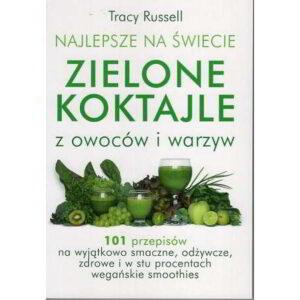najlepsze na swiecie zielone koktajle - książka