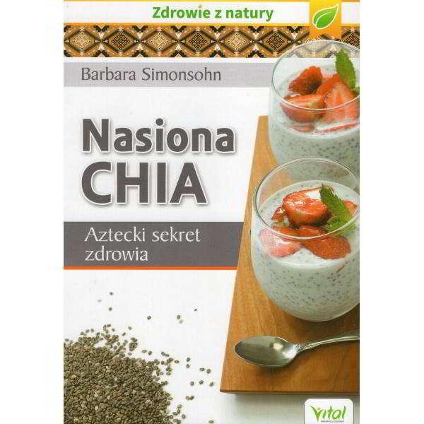 nasiona chia aztecki sekret zdrowia - książka